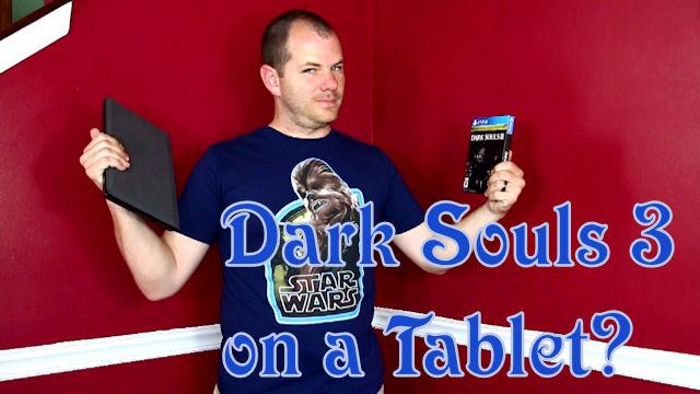 Can a tablet run Dark Souls3?