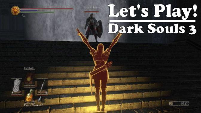 Let's Play Dark Souls 3 Co-Op: Bosses