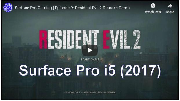 Surface Pro Gaming | Episode 9 : Resident Evil 2 Remake